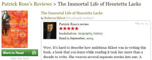 Patrick Ross Goodreads Review of The Immortal Life of Henrietta Lacks